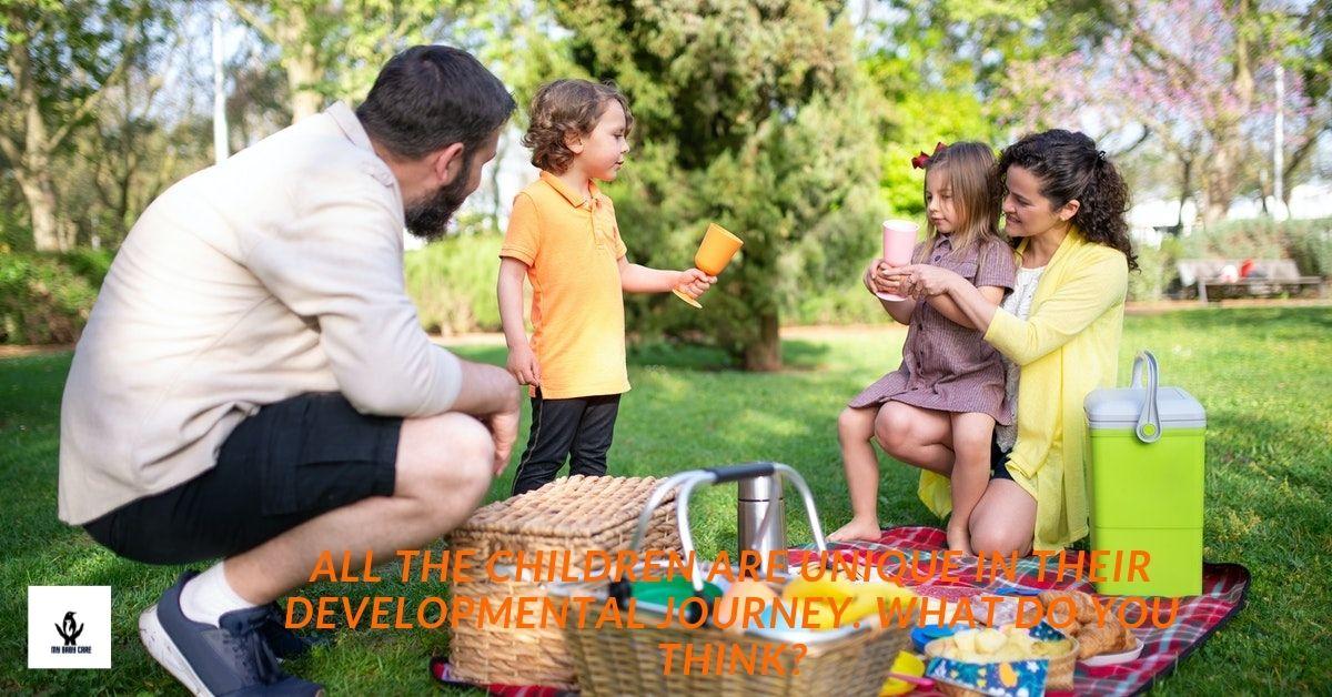 childhood development and development milestones are unique.